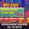 Dimitri Vegas, Like Mike vs Diplo, Deb's Daughter - Hey Baby (Original Mix) FREE