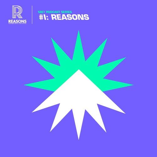 SB17 Podcast Series #1: Reasons