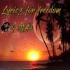 Lyrics for freedom by Alexis Otoya