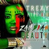 Trexy Hype-Kid - Zambian Beauty (Prod. by Trexy)