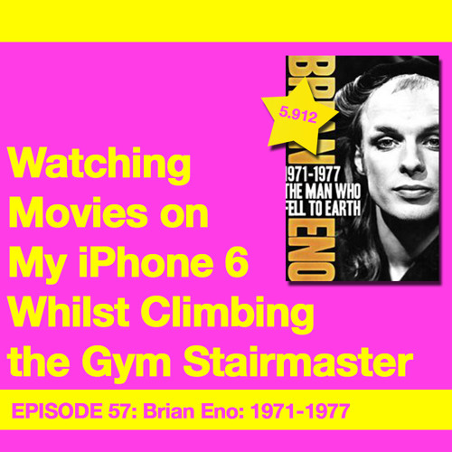 Movie Review 57: Brian Eno: 1971-1977 – The Man Who Fell to Earth (2012)