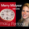 Merry Midyear - Part 1 Pharmacy Podcast Episode 352