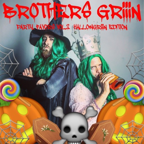 Party Favors Vol. 2: HallowGriiin