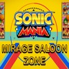 Sonic Mania OST - Mirage Saloon Zone + DL
