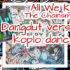All We Know - The Chainsmokers ft Phoebe Ryan (LMC Dangdut Remix)