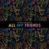 All My Friends (Jacob Sartorius)