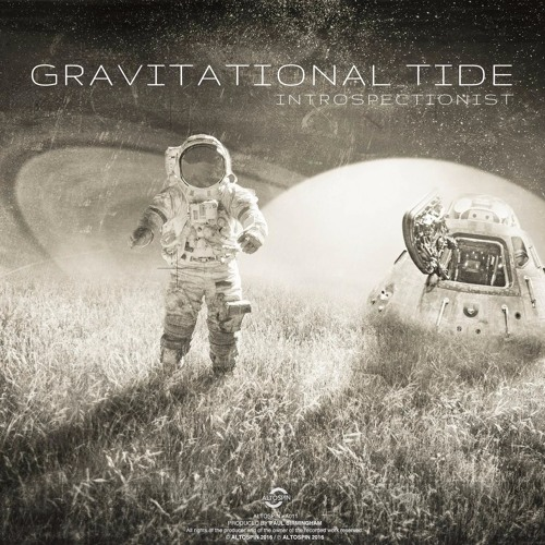 A011: Introspectionist - Gravitational Tide [Chillout | Downtempo | Electronica)
