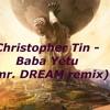 Christopher Tin - Baba Yetu (mr. DREAM remix)