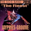 JAYPHIES & THE SOS BAND - The Finest (Jayphies-Groove) 2016