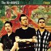 The Hi-Hopes - Fenix (album preview)
