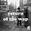 VonGrim™ - Return Of The Wap