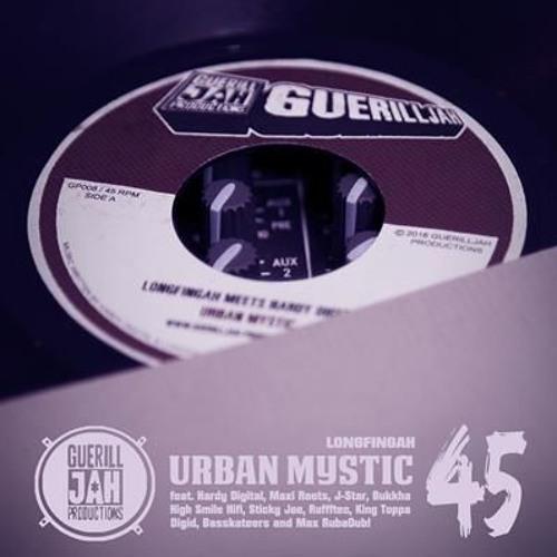 Longfingah/Hardy Digital/Maxi Roots - Urban Mystic 45 & Remixes [Out 31. Oct. 2016]