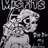 Die, Die My Darling! [Misfits Cover]