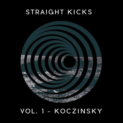 Straight Kicks Vol.1 - Koczinsky