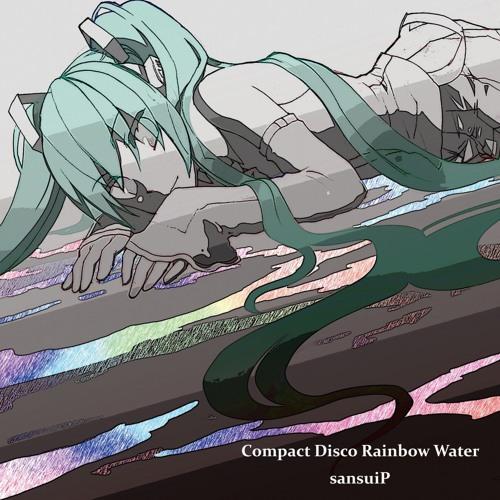 Comapact Disco Rainbow  Water(Crossfade)