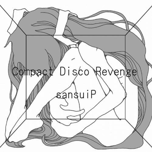 Compact Disco Revenge (Crossfade)