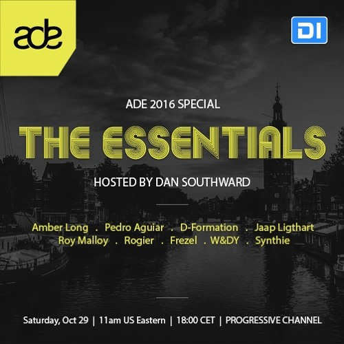 W&DY | The Essentials ADE 16 | Hosted by Dan Southward | Digitally Imported Progressive