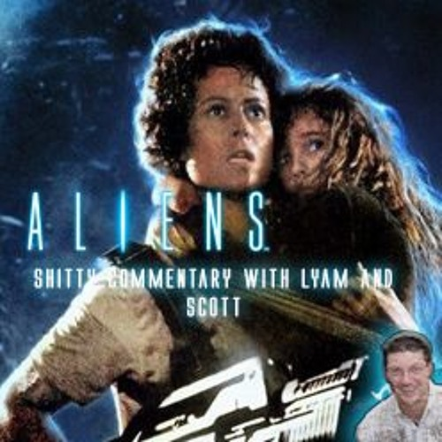 Aliens Commentary