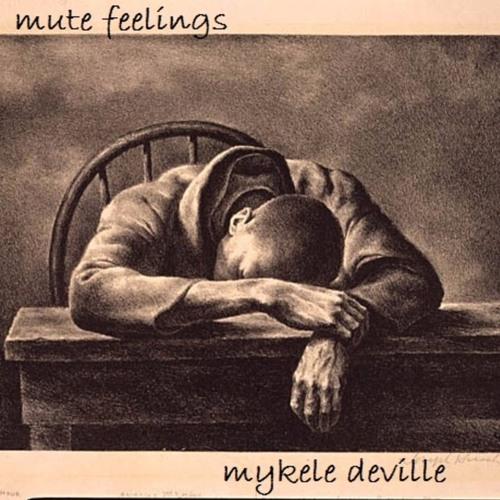 Mute Feelings (Produced by Tony Piazza)