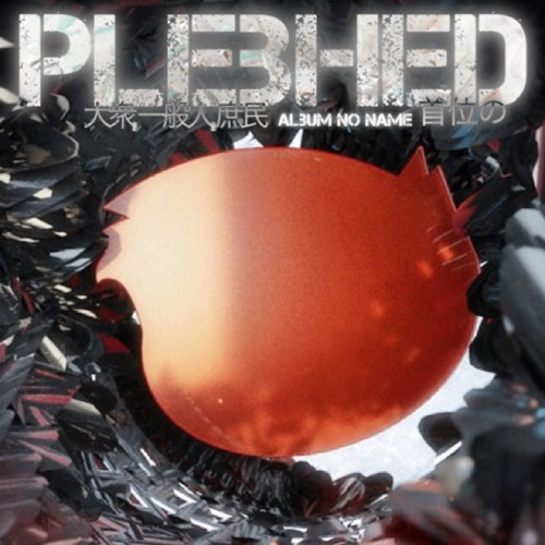 "PLEBHED - ""Album no name"""