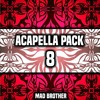 Acapella Pack 8 [FREE DOWNLOAD] [CHECK OUT MY OTHER PACKS]