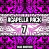 Acapella Pack VOL.7 [Latest Acapellas] [FREE DOWNLOAD] [CHECK OUT MY OTHER PACKS]