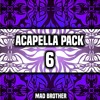 Acapella Pack VOL.6 [Latest Acapellas] [FREE DOWNLOAD] [CHECK OUT MY OTHER PACKS]