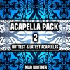 EDM Acapella Pack VOL.2 (20) [FREE DOWNLOAD] [CHECK OUT MY OTHER PACKS]