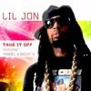Download Lil Jon ft Becky G & Yandel - Take It Off (Alex Dynamix Moombah Remix)**BUY FOR FREE DL** Mp3