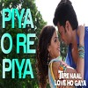 PIYA O RE PIYA (DJ VEE OFFICIAL REMIX)