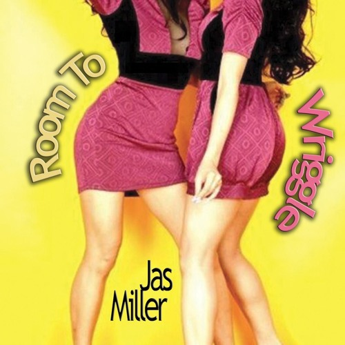 Room To Wriggle - Jas Miller (Radio Edit, 3m34)