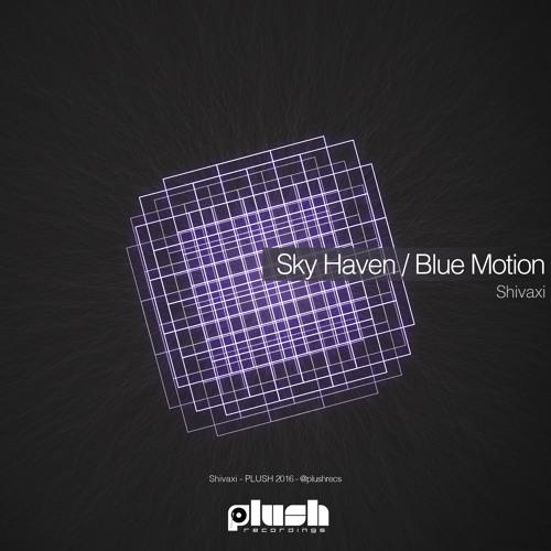 Shivaxi - Blue Motion [PLUSH084D]