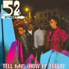 52nd Street - Tell Me (How It Feels) (KOWL Remix)