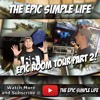EP47: Epic Room Tour Part 2 - The Epic Simple Life YouTube Vlog