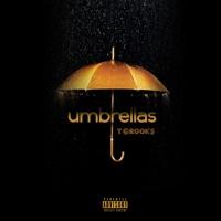 Tcrook$ - Umbrellas