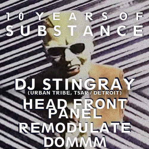 Head Front Panel Live @ 10 Years Of Substance
