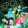 Download iKON - A Better Tomorrow Studio Version (Heroes of Remix).m4a Mp3