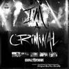 I'm A Criminal (Mix)