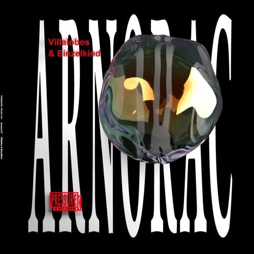Villalobos & Einzelkind - Arnorac EP - PTX016