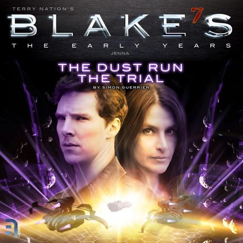 Blake's 7: Dust Run + The Trial (Trailer)
