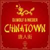 Dj.Wolf & Nieder - ChinaTown  ★Free Download ★