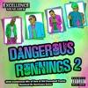 Download Hurricane Swizz Presents #DangerousRunningsVol2 (Full Mix) Mp3