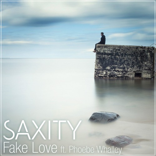 Download Drake - Fake Love (SAXITY ft. Phoebe Whalley Remix)