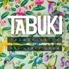 Tabuki Transmission 015 // James Chum