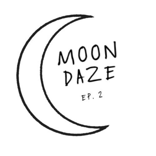 Moondaze Ep. 2