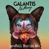 Galantis - No Money (JapaRoLL Remix)