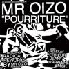 Mr. Oizo - Pourriture (Tape2Mix Remix)