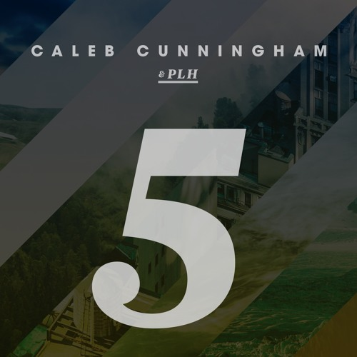 "Caleb Cunningham and PLH present: ""5"" EP coming soon."