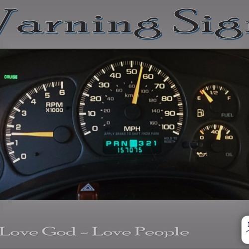 Pastor Ben 10-30-16 Warning Signs
