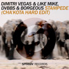 Dimitri Vegas & Like Mike vs. DVBBS & Borgeous - Stampede (Cha'Kota Hard Edit)